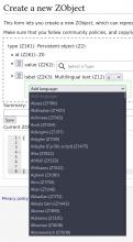"Create a new ZObject; the ""add language"" dropdown now has many entries, starting with Abaza (Z1196), Abkhazian (Z1421), Achinese (Z1562), Adangme (Z1317), etc."